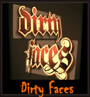 Dirty Faces - Dirty Faces