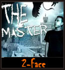 2-Face - The Master